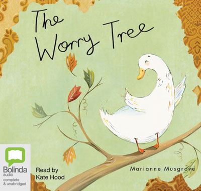 The Worry Tree Audio Edition